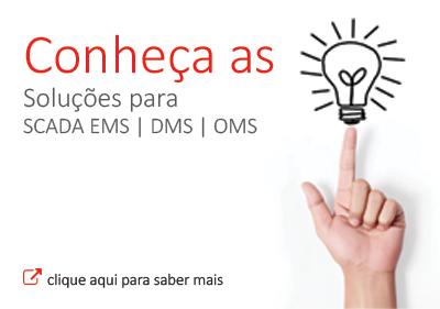 Soluções SCADA EMS | DMS | OMS